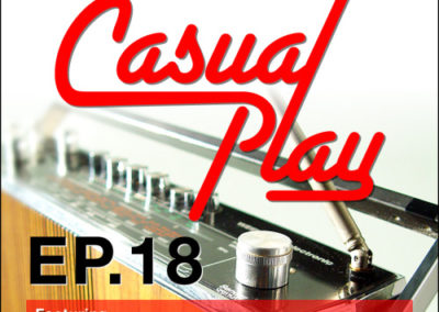 Casual Play: Episode 18