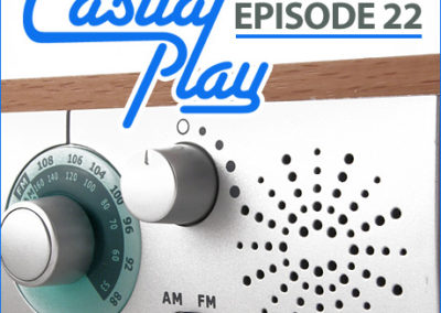 Casual Play: Episode 22