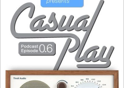 Casual Play: Episode 6